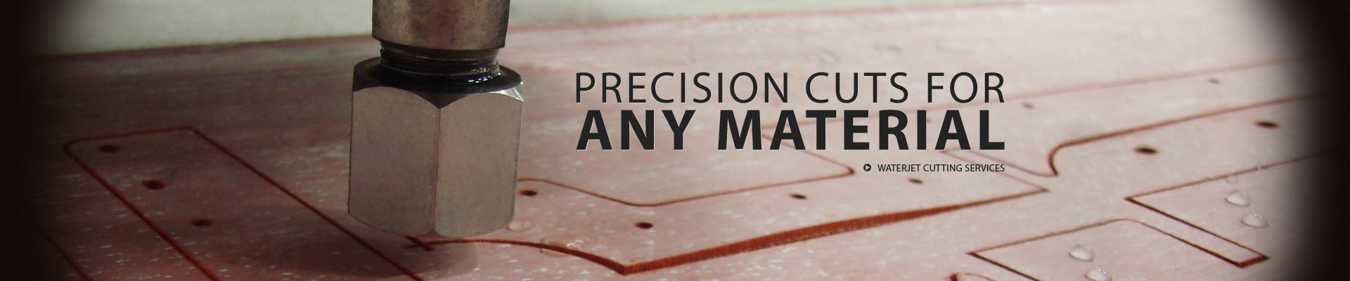Precision Cuts For Any Material | Waterjet Cutting Services